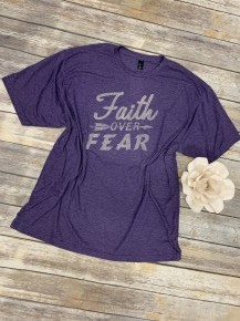 Faith Over Fear Graphic Tee in Multiple Colors  - Sizes 4-20