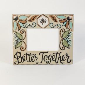 Better Together Frame