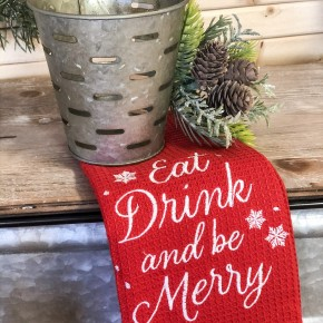Eat Drink And Be Merry Tea Towel with Olive Bucket Set