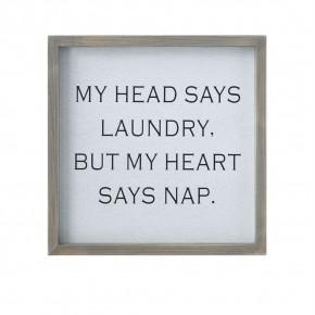 My Head Says Laundry Sign