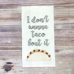 Taco About It Tea Towel