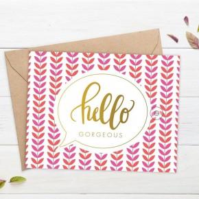 'Hello Gorgeous' card