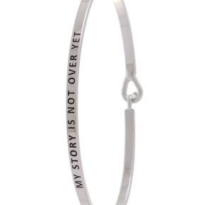 """""""My Story is Not Over Yet"""" bracelet"""