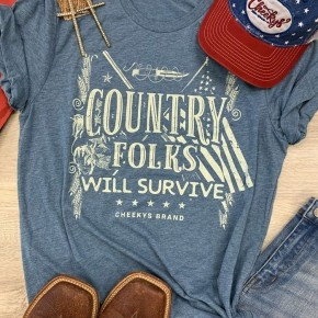 Cheeky's Country Folks Will Survive