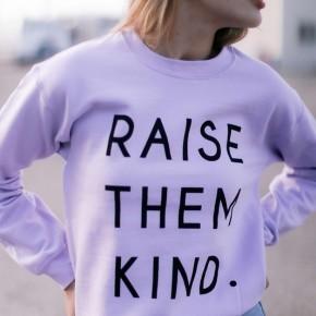 Raise Them Kind Sweatshirt