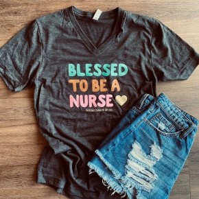 Blessed to be a Nurse Tee **PRE-ORDER**