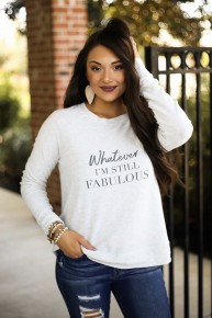 Still Fabulous Sweatshirt