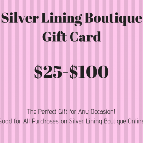 Silver Lining Boutique Gift Card