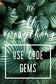 10% off with the code GEMS at checkout