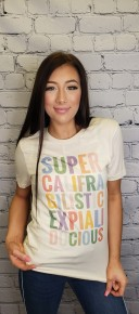 "Kissed Apparel - ""Supercalifragilisticexpialidocious"" graphic tee"