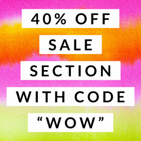"""40% OFF SALE section with the code """"WOW"""" at checkout + FREE SHIPPING"""