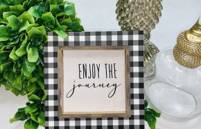 "Double layered frame with saying ""enjoy the journey"""