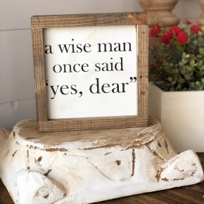 """Yes Dear"" Framed Wood Sign"