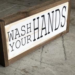 """WASH YOUR HANDS"" Bathroom Wood Sign"