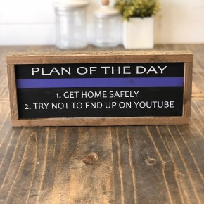 """Plan of the Day"" Framed Wood Sign"