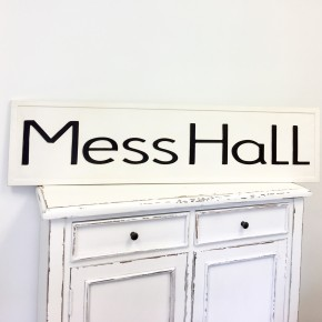 Metal Embossed Mess Hall Sign
