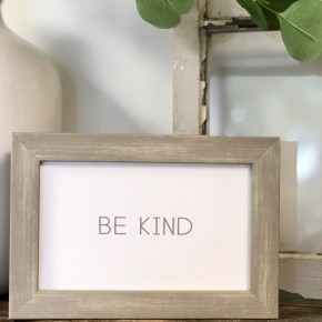 Be Kind Wood Frame