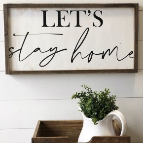 Let's Stay Home Horizontal Wood Frame
