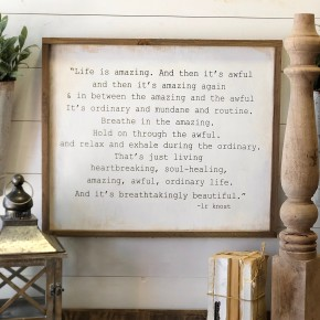 """Life Is Amazing"" Framed Wood Sign"