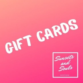 Sunsets and Souls Boutique Gift Card