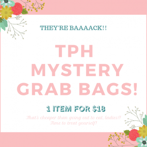 TPH Mystery Grab Bag: 1 Item for $18