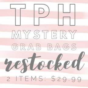 TPH Mystery Grab Bag: 2 Items for $29.99