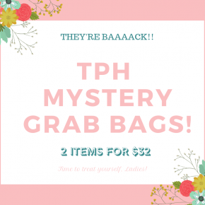 TPH Mystery Grab Bag: 2 Items for $32
