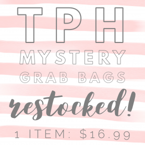 TPH Mystery Grab Bag: 1 Item for $16.99