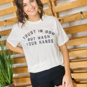 Trust God but Wash Hands Tee