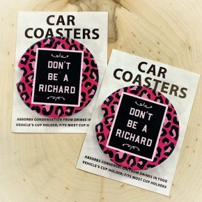 """COASTERS ON THE GO - """"DON'T BE A RICHARD"""""""