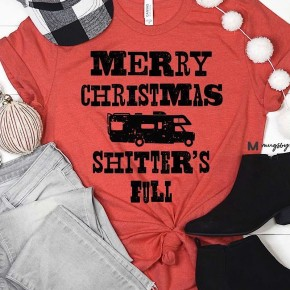"""MERRY CHRISTMAS SHITTER'S FULL"" - GRAPHIC TEE *Final Sale*"