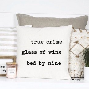 """""""TRUE CRIME GLASS OF WINE BED BY NINE"""" FUNNY PILLOW"""