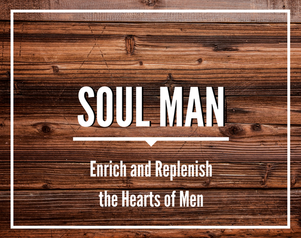 Soul Man: Men's Meeting
