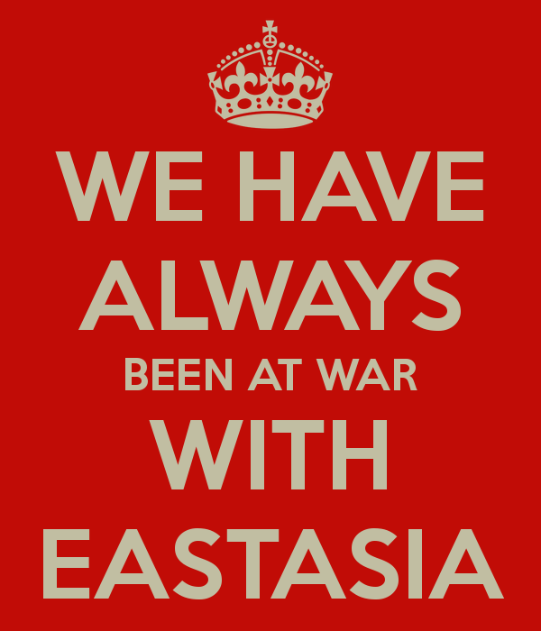 we-have-always-been-at-war-with-eastasia.png.b9b1551837fcd014303edba753d89c0c.png