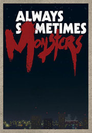 Always Sometimes Monsters para PC