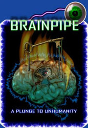 Brainpipe: A Plunge to Unhumanity para PC