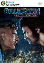 Bulletstorm: Full Clip Edition para PC