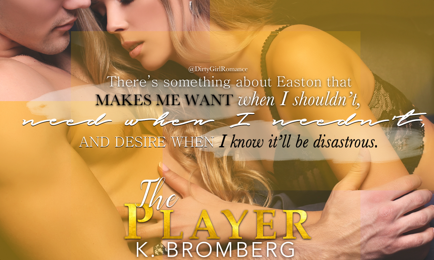 The Player (The Player, #1) by K  Bromberg