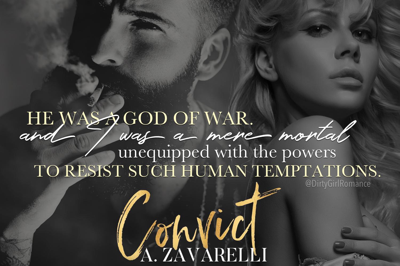CONVICT: A Dark Romance by A  Zavarelli