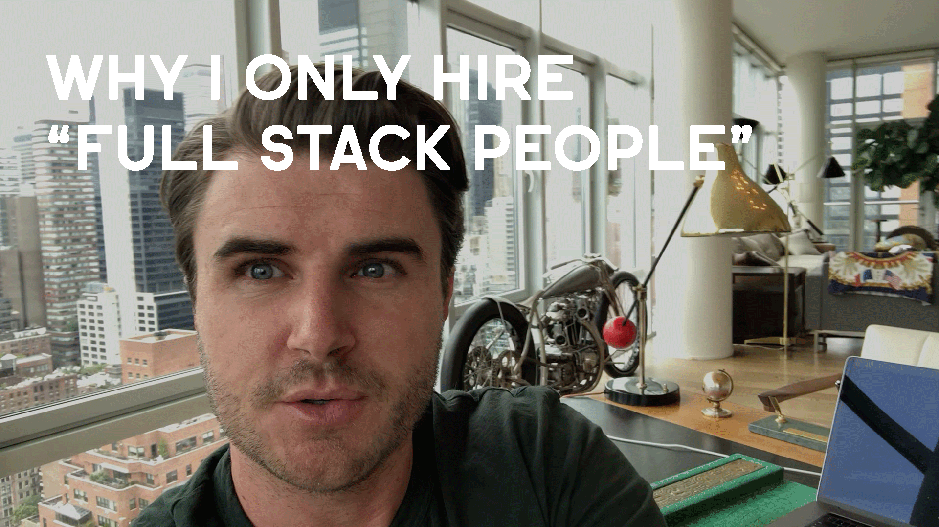 "Why I Only Hire ""Full Stack People"""