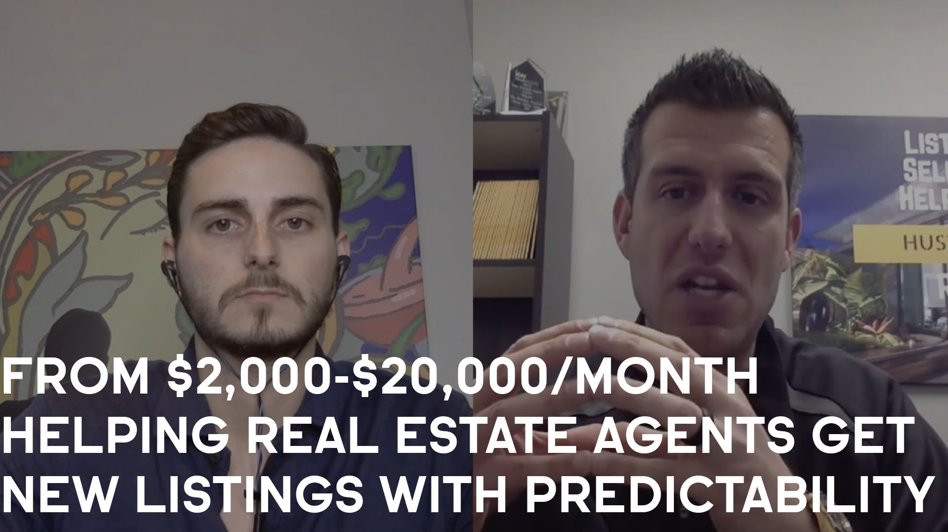 From $2,000-$20,000/Month Helping Real Estate Agents Get New Listings With Predictability