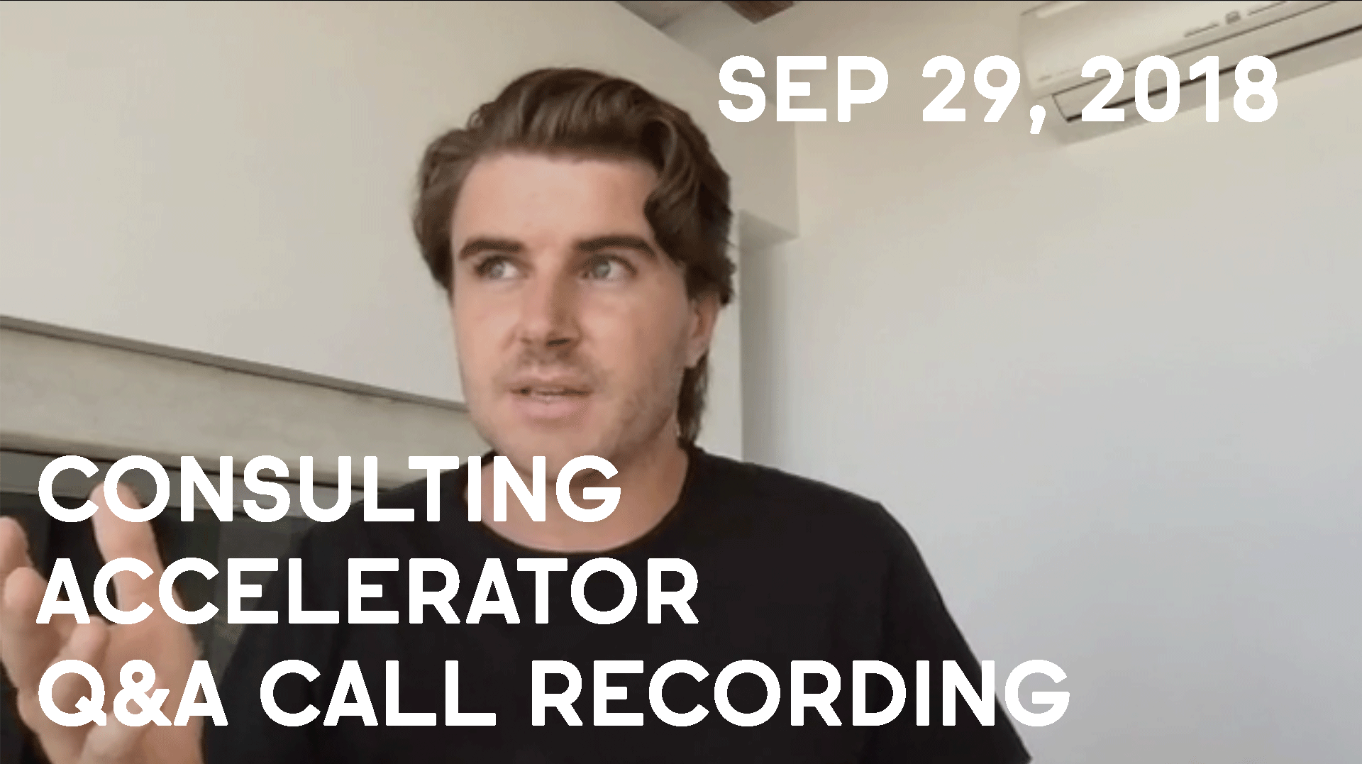 Consulting Accelerator Livestream Q&A, September 29th, 2018