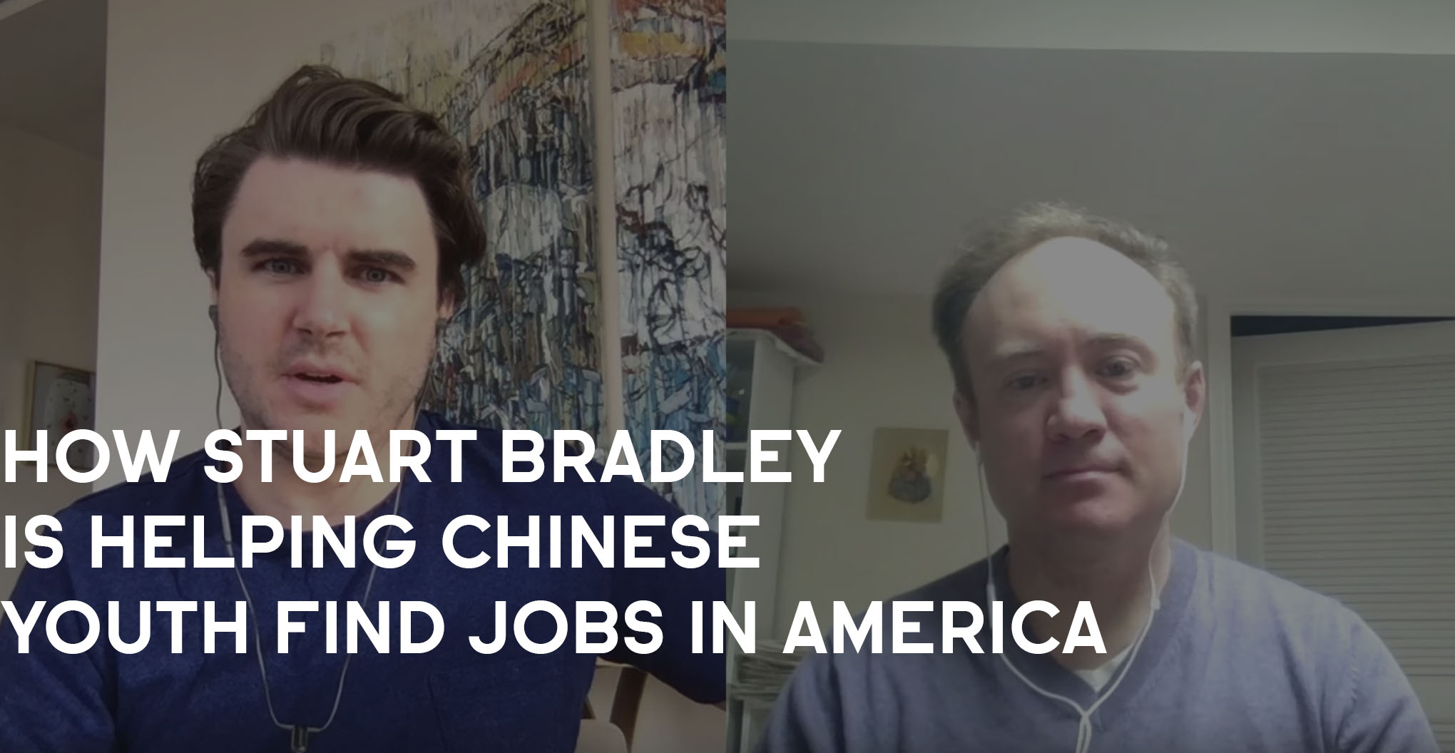 How Stuart Bradley Is Helping Chinese Youth Find Jobs In America