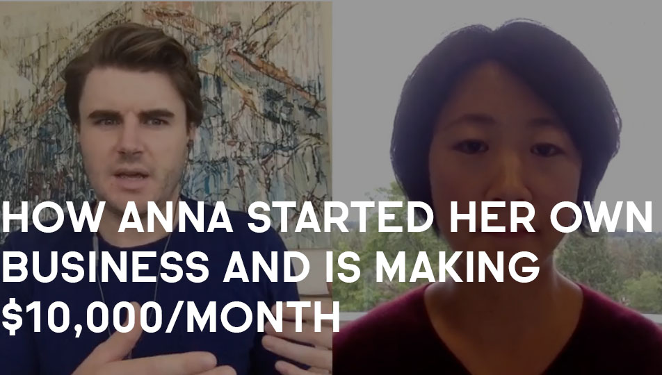 How Anna Started Her Own Business And Is Making $10,000/Month