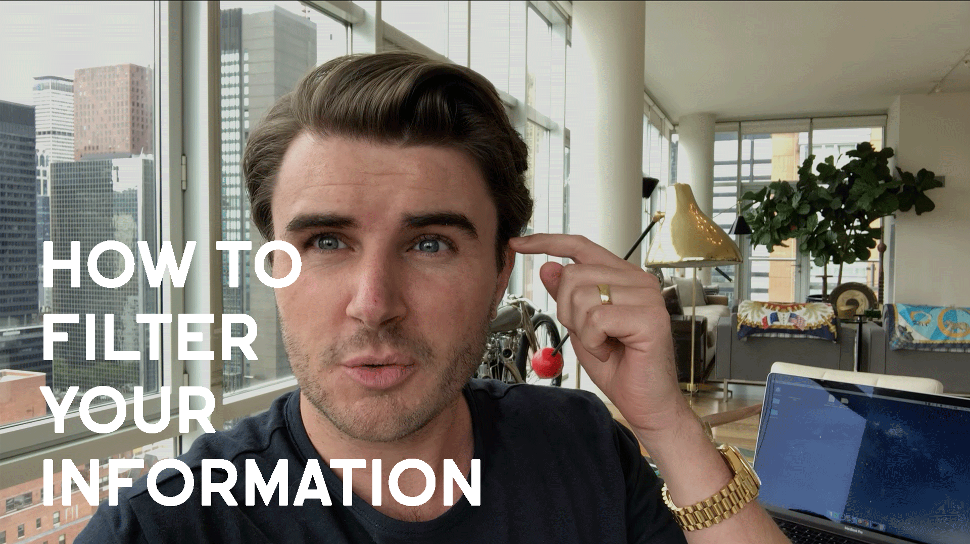 How To Filter Your Information: Everybody's Wrong Until Proven Right