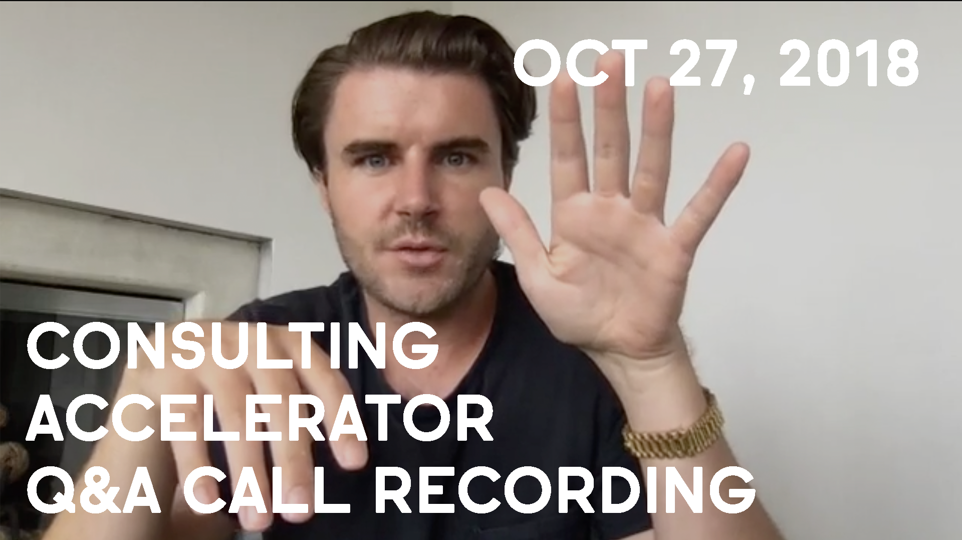 Consulting Accelerator Livestream Q&A, October 27th, 2018