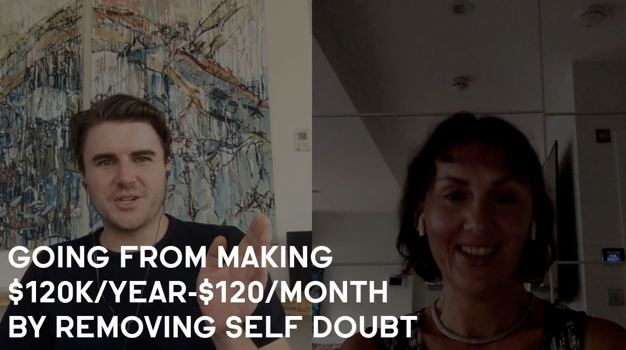How Elisabeth Went From $120,000/Year-$120,000/Month By Removing Self-Doubt
