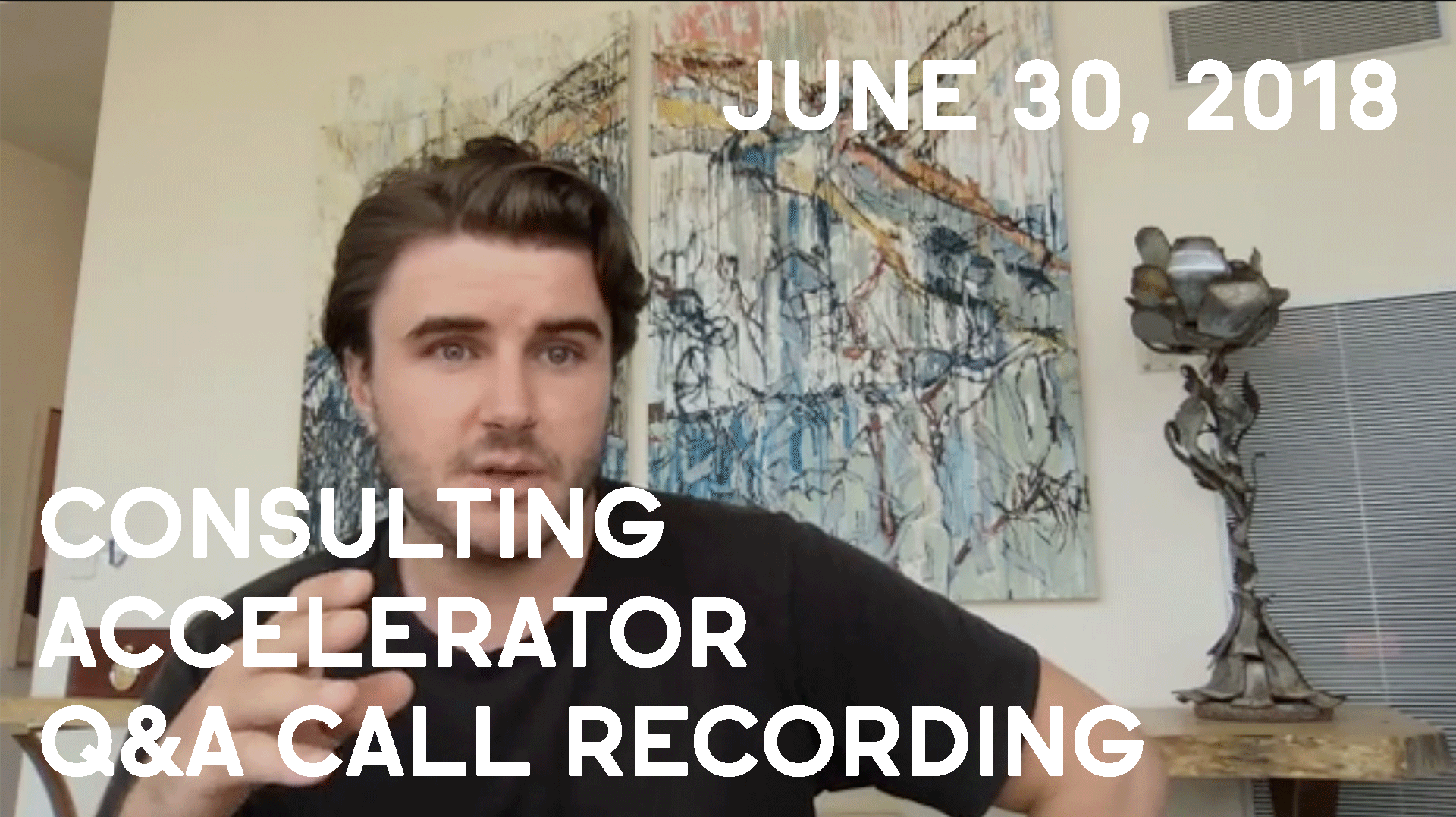 Consulting Accelerator Livestream Q&A, June 30th, 2018