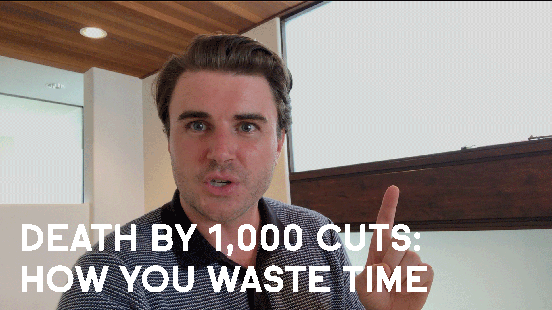 Death By 1,000 Cuts: How You Waste Time
