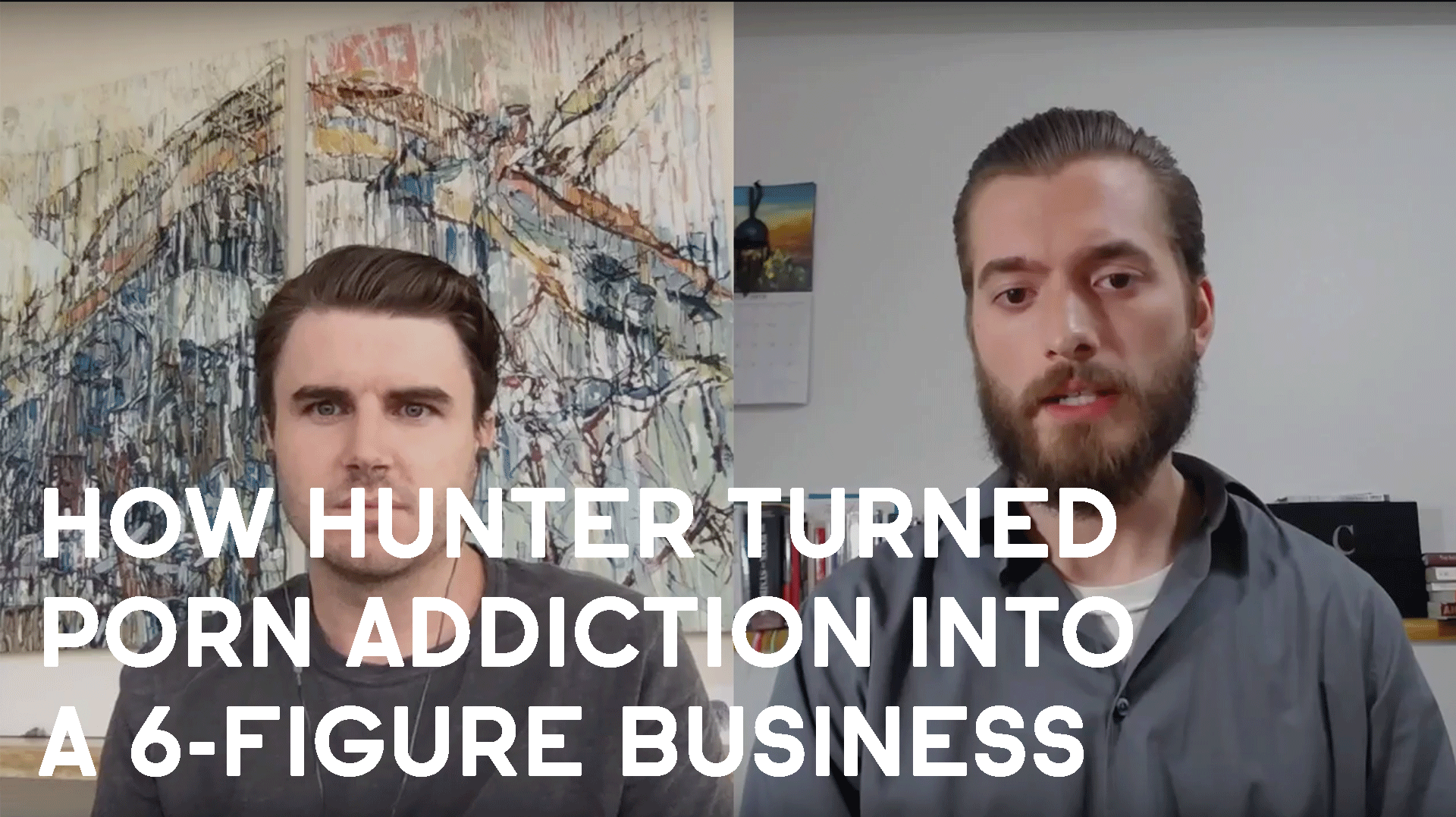 How Hunter Otis Turned His Rampant Porn Addiction Into A 6-Figure Business